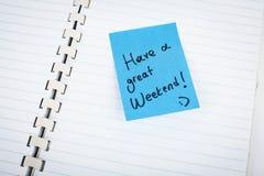 Έχετε ένα μεγάλο Σαββατοκύριακο στοκ εικόνα