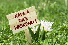Έχετε ένα συμπαθητικό Σαββατοκύριακο στοκ εικόνες με δικαίωμα ελεύθερης χρήσης