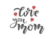 Αγάπη εσείς κείμενο καλλιγραφίας Mom ημέρα καρτών που χαιρετά τι&sig Απόσπασμα τυπογραφίας εγγραφής Κάρτα προτύπων για την πρόσκλ ελεύθερη απεικόνιση δικαιώματος