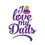 Αγάπη WebI το Dads μου - σύνθημα υπερηφάνειας LGBT ενάντια στην ομοφυλοφιλική διάκριση ελεύθερη απεικόνιση δικαιώματος