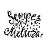 Αγγελία Meliorai Semper - λατινικά μέσα φράσης πάντα προς τα καλύτερα πράγματα Συρμένο χέρι εμπνευσμένο διανυσματικό απόσπασμα ελεύθερη απεικόνιση δικαιώματος