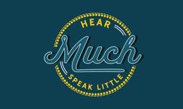 Ακούστε πολύ, μιλήστε λίγα απεικόνιση αποθεμάτων