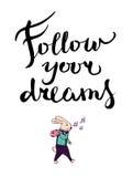 Ακολουθήστε τα όνειρά σας γράφοντας τη σύνθεση Στοκ εικόνα με δικαίωμα ελεύθερης χρήσης