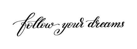 Ακολουθήστε το χειρόγραφο απόσπασμα εγγραφής καλλιγραφίας ονείρων σας στο de διανυσματική απεικόνιση