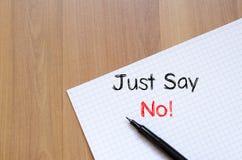 Ακριβώς μην πέστε καμία έννοια κειμένων στο σημειωματάριο Στοκ φωτογραφία με δικαίωμα ελεύθερης χρήσης