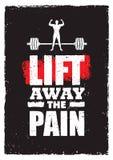 Ανελκυστήρας μακριά ο πόνος Έμβλημα αποσπάσματος κινήτρου Workout τυπογραφίας αθλητικής γυμναστικής Ισχυρή διανυσματική έννοια έμ Στοκ Εικόνες