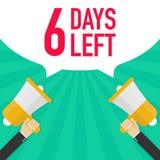 Αρσενικό megaphone εκμετάλλευσης χεριών 6 ημέρες που αφήνονται με τη λεκτική φυσαλίδα ελεύθερη απεικόνιση δικαιώματος