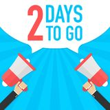 Αρσενικό megaphone εκμετάλλευσης χεριών με 2 ημέρες για να πάει λεκτική φυσαλίδα μεγάφωνο Έμβλημα για την επιχείρηση, το μάρκετιν Στοκ Φωτογραφίες