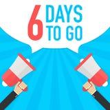 Αρσενικό megaphone εκμετάλλευσης χεριών με 6 ημέρες για να πάει λεκτική φυσαλίδα μεγάφωνο Έμβλημα για την επιχείρηση, το μάρκετιν διανυσματική απεικόνιση