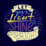 Αφήστε το φως σας να λάμψει φωτεινός Στοκ εικόνες με δικαίωμα ελεύθερης χρήσης