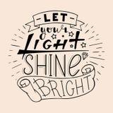 Αφήστε το φως σας να λάμψει φωτεινός Στοκ Εικόνες