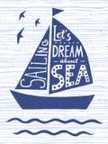 Αφήστε ` s να ονειρευτεί για τη θάλασσα Συρμένη χέρι εκλεκτής ποιότητας αφίσα με την εγγραφή αποσπάσματος Εμπνευσμένη και κινητήρ απεικόνιση αποθεμάτων