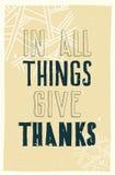 αφίσα Σε όλοι τα πράγματα δίνουν τις ευχαριστίες Στοκ Φωτογραφία