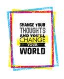 Αλλάξτε τις σκέψεις σας και θα αλλάξετε το απόσπασμα παγκόσμιου κινήτρου σας Δημιουργική διανυσματική έννοια τυπογραφίας Στοκ Εικόνες