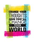 Αλλάξτε τις σκέψεις σας και θα αλλάξετε το απόσπασμα παγκόσμιου κινήτρου σας Δημιουργική διανυσματική έννοια τυπογραφίας Στοκ φωτογραφίες με δικαίωμα ελεύθερης χρήσης