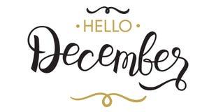 Γειά σου, Δεκέμβριος - τυπογραφία, εγγραφή χεριών ελεύθερη απεικόνιση δικαιώματος