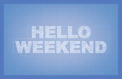 Γειά σου Σαββατοκύριακο! Στοκ Φωτογραφία
