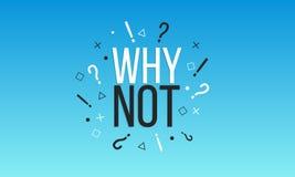 Γιατί όχι Κείμενο σε ένα μπλε υπόβαθρο με τα σημάδια Σχέδιο εμβλημάτων Αφηρημένη αφίσα r απεικόνιση αποθεμάτων