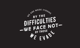 Γινόμαστε ισχυροί από τις δυσκολίες αντιμετωπίζουμε όχι από εκείνους που αποφεύγουμε ελεύθερη απεικόνιση δικαιώματος