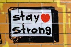 Γκράφιτι StayStrong Στοκ φωτογραφία με δικαίωμα ελεύθερης χρήσης