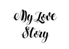 Γραπτή χέρι σύγχρονη εγγραφή βουρτσών Η κάρτα του Love Story μου Στοκ Φωτογραφίες