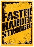 Γρηγορότερα, σκληρότερος, ισχυρότερος Αθλητισμός και απόσπασμα κινήτρου ικανότητας Δημιουργική διανυσματική έννοια αφισών Grunge  Στοκ φωτογραφία με δικαίωμα ελεύθερης χρήσης