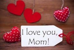 Διαβάστε τις καρδιές, ετικέτα, κείμενο σ' αγαπώ Mom Στοκ εικόνα με δικαίωμα ελεύθερης χρήσης