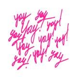 Διανυσματική καθιερώνουσα τη μόδα γράφοντας αφίσα χεριών Συρμένη χέρι καλλιγραφία YAY ελεύθερη απεικόνιση δικαιώματος