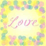 Διανυσματική ρομαντική κάρτα με τους κίτρινους, ρόδινους και μπλε κύκλους και το κείμενο αγάπης Στοκ Φωτογραφία