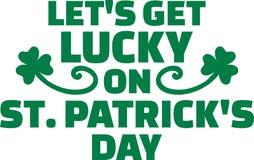 Δροσίστε το τυπογραφικό σχέδιο ημέρας του ST Πάτρικ ` s - αφήστε ` s να πάρει τυχερό απεικόνιση αποθεμάτων