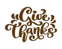 Δώστε τις ευχαριστίες σας ευχαριστεί οικογένεια φιλίας θετική εγγραφή ημέρας των ευχαριστιών αποσπάσματος Κάρτα ή αφίσα καλλιγραφ Στοκ φωτογραφία με δικαίωμα ελεύθερης χρήσης