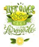 Εάν η ζωή σας δίνει τα λεμόνια κάνουν τη λεμονάδα - η απεικόνιση καλλιγραφίας κινητήρια αναφέρει διανυσματική απεικόνιση