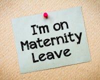Είμαι στο μήνυμα αδειών μητρότητας Στοκ φωτογραφία με δικαίωμα ελεύθερης χρήσης