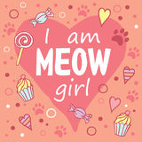 Είμαι Meow κορίτσι Στοκ εικόνα με δικαίωμα ελεύθερης χρήσης
