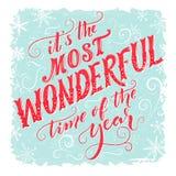 Είναι ο πιό θαυμάσιος χρόνος του έτους Εκλεκτής ποιότητας ευχετήρια κάρτα με τη χειροποίητες τυπογραφία και την καλλιγραφία ελεύθερη απεικόνιση δικαιώματος