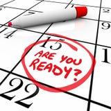 Είστε έτοιμη ημερομηνία ημερολογιακής ημέρας που περιβάλλεται Στοκ φωτογραφίες με δικαίωμα ελεύθερης χρήσης