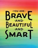 Είστε γενναίοι και όμορφοι και έξυπνοι Ελεύθερη απεικόνιση δικαιώματος