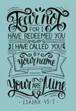 Εγγραφή χεριών με το φόβο στίχων Βίβλων όχι, για έχω εξαγοράσει yu, αποκαλούμενος από το όνομά σας Isaiah απεικόνιση αποθεμάτων