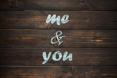 Εγώ και εσείς - τέλεια εγγραφή για εκτός από την κάρτα ημερομηνίας, γάμος δ Στοκ φωτογραφία με δικαίωμα ελεύθερης χρήσης