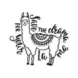 Εκτός από το δράμα για llama σας Συρμένο χέρι απόσπασμα έμπνευσης για την ευτυχία με το λάμα Σχέδιο τυπογραφίας ελεύθερη απεικόνιση δικαιώματος