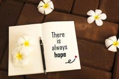 Εμπνευσμένο απόσπασμα ` υπάρχει πάντα ελπίδα ` στοκ εικόνα