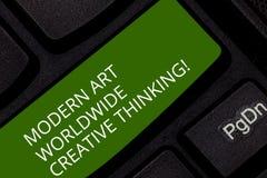 Εννοιολογικό χέρι που γράφει παρουσιάζοντας σύγχρονη τέχνη παγκοσμίως δημιουργική σκέψη Δημιουργικότητα επίδειξης επιχειρησιακών  στοκ εικόνα