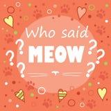 Εν λόγω cWho meow; Στοκ εικόνες με δικαίωμα ελεύθερης χρήσης