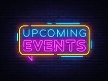 Επερχόμενο διάνυσμα κειμένων νέου γεγονότων Σημάδι νέου, πρότυπο σχεδίου, σύγχρονο σχέδιο τάσης, πινακίδα νέου νύχτας, νύχτα φωτε απεικόνιση αποθεμάτων