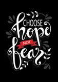 Επιλέξτε το φόβο ελπίδας όχι Απόσπασμα HMotivational απεικόνιση αποθεμάτων