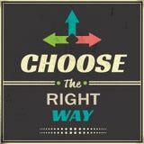 επιλέξτε το σωστό τρόπο Στοκ Εικόνα