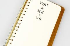 Εσείς και εγώ κείμενο στο emty βιβλίο ή το ημερολόγιο Στοκ Φωτογραφία
