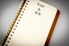 Εσείς και εγώ κείμενο στο emty βιβλίο ή το ημερολόγιο Στοκ φωτογραφία με δικαίωμα ελεύθερης χρήσης