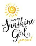 Εσείς ` σχετικά με το κορίτσι ηλιοφάνειάς μου Διανυσματική απεικόνιση