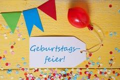 Ετικέτα κόμματος, κομφετί, μπαλόνι, εορτασμός γενεθλίων μέσων Geburtstagsfeier Στοκ Εικόνα